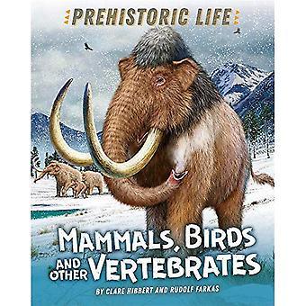 Vie préhistorique: Mammifères, oiseaux et autres vertébrés (vie préhistorique)
