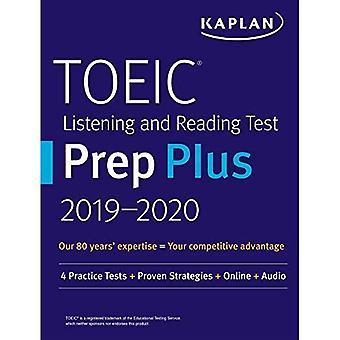 TOEIC Listening and Reading� Test Prep Plus 2019-2020: 4 Practice Tests + Proven Strategies + Online + Audio (Kaplan Test Prep)