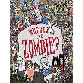 Where's the Zombie? by Paul Moran - 9781782438373 Book
