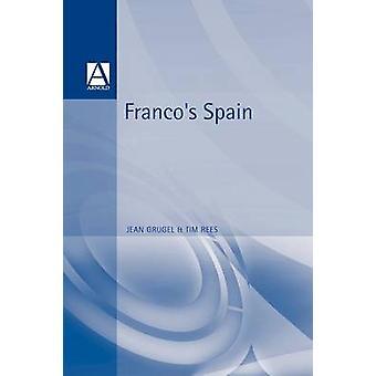Francos Spain by Grugel & Jean