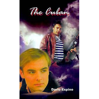 The Cuban by Espino & Dario