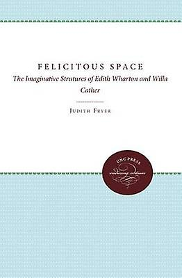 Felicitous Space by Fryer & Judith