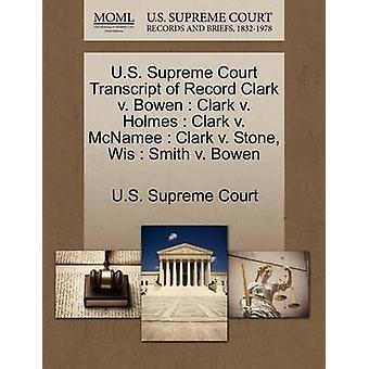 US Supreme Court udskrift af optage Clark v. Bowen Clark v. Holmes Clark v. McNamee Clark v. sten Wis Smith v. Bowen af US Supreme Court