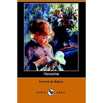 Honorine Dodo Press av De Balzac & Honore