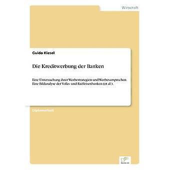 Kreditwerbung der Banken von Kiesel & Guido sterben