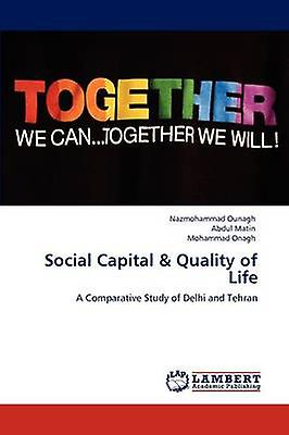 Social Capital  Quality of Life by Ounagh & Nazmohammad