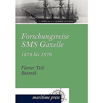 Forschungsreise SMS Gazelle 1874 bis 1876 par ReichsMarineAmt