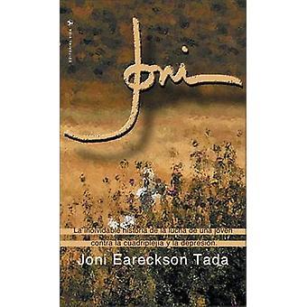 Joni by Joni Eareckson Tada - 9780829707748 Book