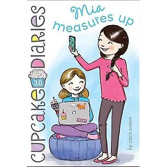 Mia Measures Up by Coco Simon - 9781481479035 Book
