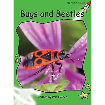 Bugs and Beetles by Pam Holden - 9781776541379 Book