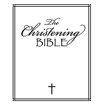 The Christening Bible by The Christening Bible - 9781788930055 Book