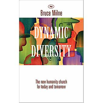Dynamic Diversity - The Humanity Church - For Today and Tomorrow by Br