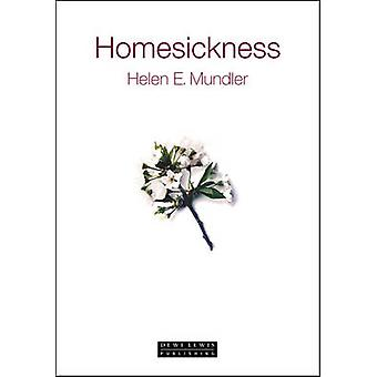 Homesickness by Helen E. Mundler - 9781899235643 Book
