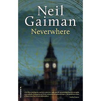 Neverwhere by Neil Gaiman - 9788499189529 Book