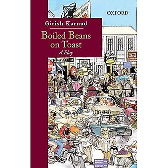 Boiled Beans on Toast: A Play