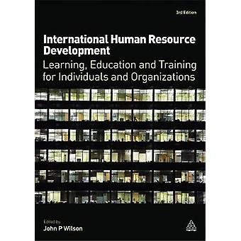 International Human Resource Development by P. Wilson & John