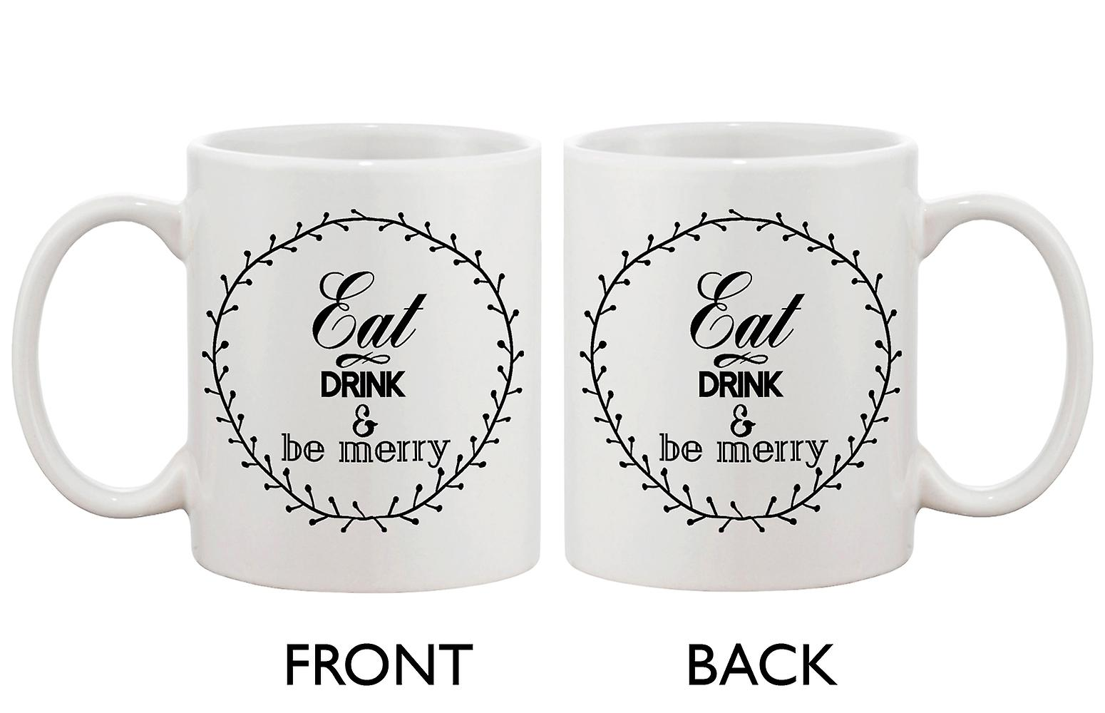 Be For Holiday Idea Drink Coffee Gift Eat Merry Christmas Cute Mugs Mug And 7gyYb6fv