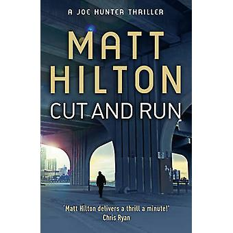 Cut and Run 9781444705362 by Matt Hilton