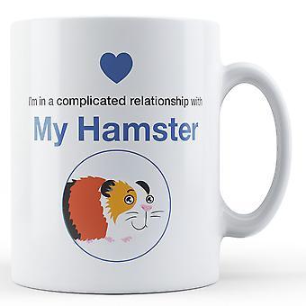 Estoy en una relación complicada con mi hámster - taza impresa