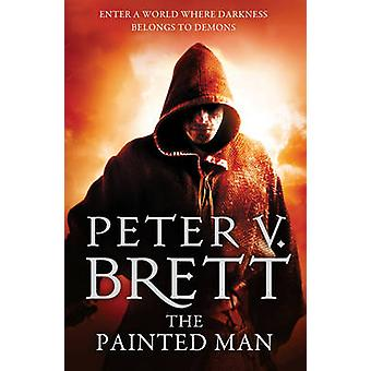 The Painted Man by Peter V. Brett - 9780007492541 Book