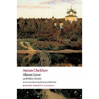 About Love and Other Stories by Anton Chekhov - Rosamund Bartlett - 9