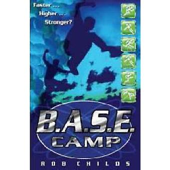 B.A.S.E. Camp by Rob Childs - 9780713689624 Book