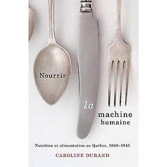 Nourrir la Machine Humaine - Nutrition et Alimentation au Quebec - 186