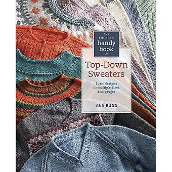 The Knitter's Handy Book of Top-Down Sweaters - Basic Designs in Multi