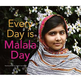 Every Day is Malala Day by Rosemary McCarney - 9781780263267 Book
