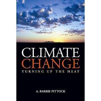 Alterações climáticas - transformando-se o calor por Barrie r. Pittock - 9781844073