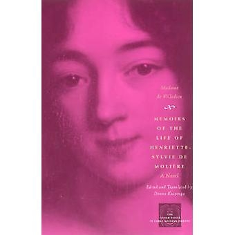 Memoirs of the Life of Henriette-Sylvie De Moliere - A Novel (2nd) by