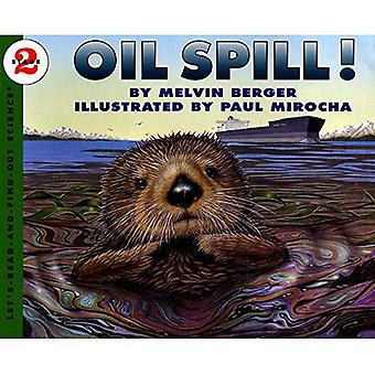 Oil Spill!: Let's Read-and-Find-out Science, Stage 2 (Let's Read-And-Find-Out Science (Paperback))