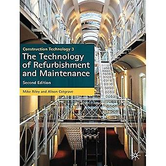 Bouwtechnologie 3: De technologie van renovatie en onderhoud