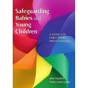 Sauvegarde des bébés et jeunes enfants
