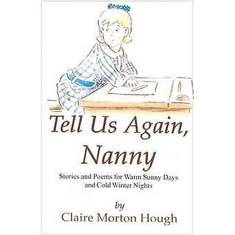 Tell Us Again, Nanny