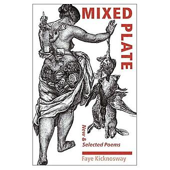 Mixed Plate: New and Selected Poems (Wesleyan Poetry)