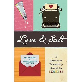 Love & Salt: A Spiritual Friendship Shared in Letters