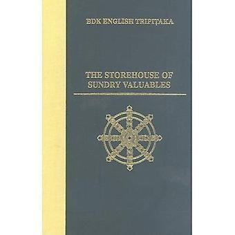 The Storehouse of Sundry Valuables (BDK English Tripitaka Series)