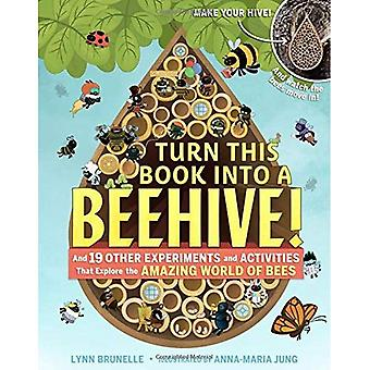 Turn This Book Into A Beehive!