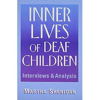 Inner Lives of Deaf Children: Interviews and Analysis