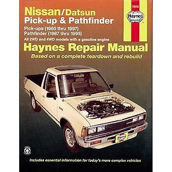 Manuel de réparation automobile Pick-up et Pathfinder Nissan/Datsun: 1980-1997 (manuels de réparation automobile Haynes)