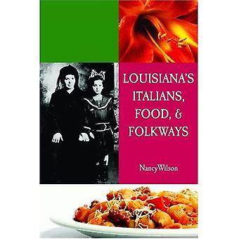 Louisiana Italians, Food, Recipes and Folkways