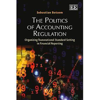 La política de regulación de la contabilidad: organización transnacional normativa en información financiera