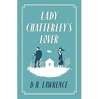 Lady Chatterley's Lover (Alma Classics Evergreens)