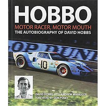 Hobbo : Motor-Racer, Motor�Mouth: The Autobiography of�David Hobbs