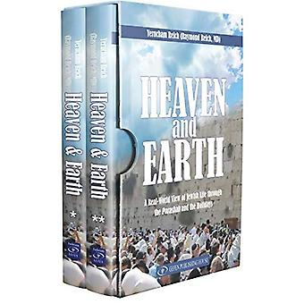 Heaven and Earth (2 volume� boxed set): A Real-World View of Jewish Life through the Parashah and the Holidays