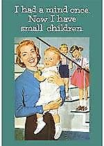 I Had A Mind Once / Small Children... steel fridge magnet