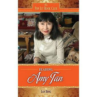 Reading Amy Tan by Dong & Lan