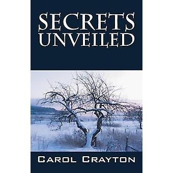 Geheimen onthuld door Crayton & Carol
