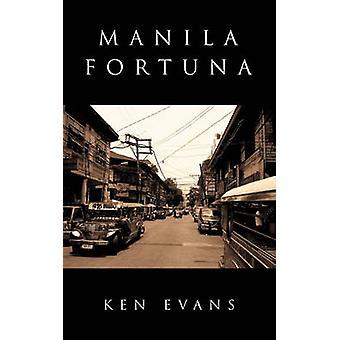 Manila Fortuna Tsismis von Evans & Ken